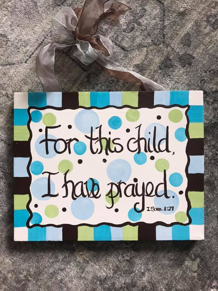 """""""For this child, I have prayed…"""""""